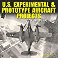 U.S. Experimental & Prototype Aircraft Projects: Fighters 1939-1945