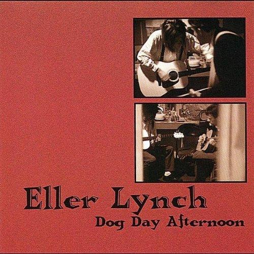Dog Day Afternoon by Eller Lynch (1996-03-19)