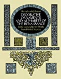 Decorative Ornaments and Alphabets of the Renaissance, Henry L. Johnson, 0486266052