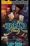 Her Husband, My Thug
