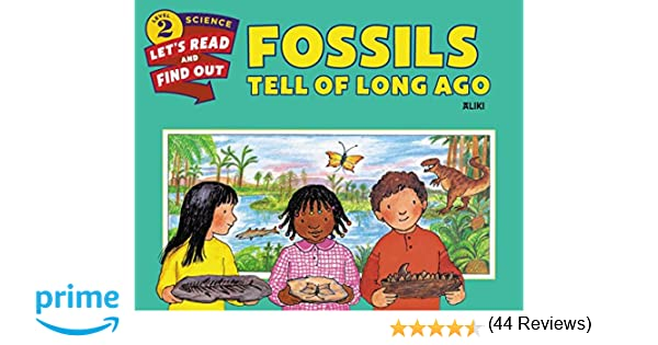 Fossils Tell of Long Ago (Let's-Read-and-Find-Out Science 2 ...