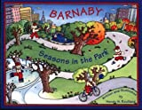 Barnaby-Seasons in the Park, Wendy W. Rouillard, 0964283697