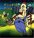 Firefly Fred, Todd Porter, 1932278001
