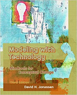 Modeling with Technology: Mindtools for Conceptual Change (3rd Edition)