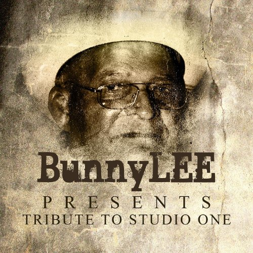 (Bunny Lee Presents Tribute To Studio One Platinum Edition)