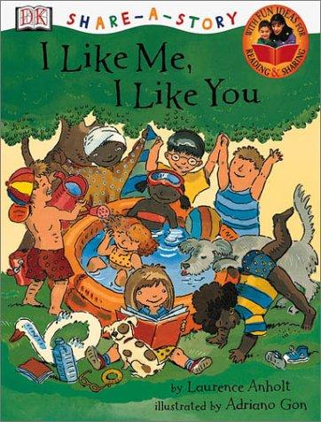 I Like Me, I Like You (Dk Share-A-Story) PDF