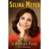 A Woman First: A Memoir