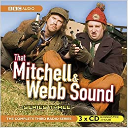 that mitchell and webb sound series three the complete radio series that mitchell webb sound
