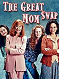 DVD : The Great Mom Swap
