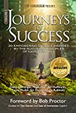 Journeys To Success: 20 Empowering Stories Inspired By The Principles of Napoleon Hill
