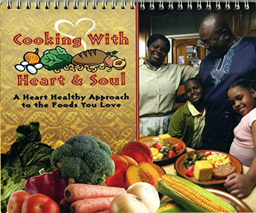 cooking-with-heart-soul-a-hearth-healthy-approach-to-the-foods-you-love