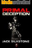 PRIMAL Deception (A PRIMAL Action Thriller Book 9)