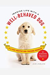Imagine Life with a Well-Behaved Dog Paperback