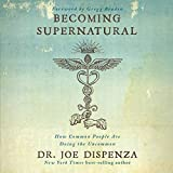 Becoming Supernatural: How Common People Are Doing