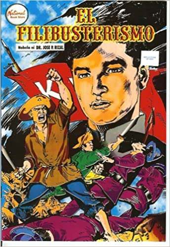 El Filibusterismo Comic (Tagalog Version): Jose P  Rizal