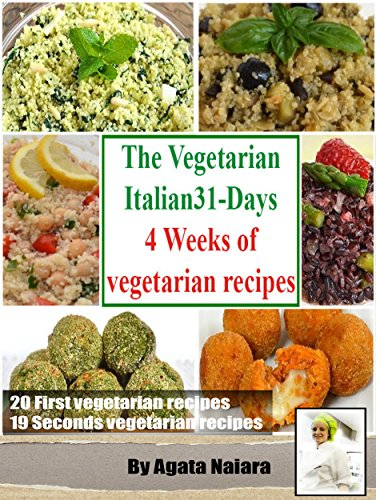 Download the vegetarian italian31 days 4 weeks of vegetarian download the vegetarian italian31 days 4 weeks of vegetarian italian recipes vegetarian cooking for every day book pdf audio idz7fg41b forumfinder Images