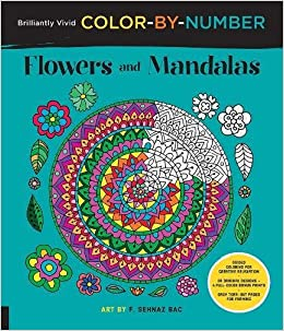 brilliantly vivid color by number flowers and mandalas guided coloring for creative relaxation 30 original designs 4 full color bonus prints easy - Color By Number Books