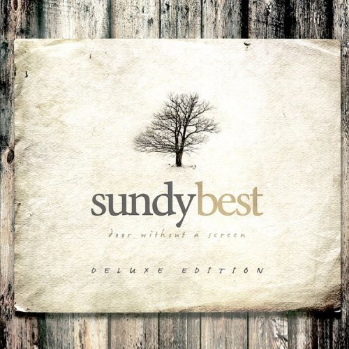 Door Without a Screen by Sundy Best