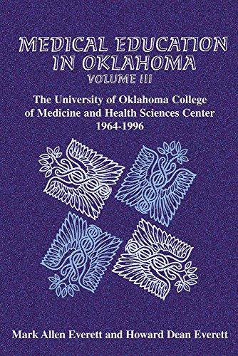 3: Medical Education in Oklahoma: The University of Oklahoma College of Medicine and Health Sciences Center, - Allen In Tx Shops