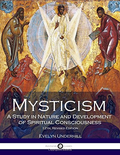 Download Mysticism: A Study in Nature and Development of Spiritual Consciousness, 12th, Revised Edition PDF