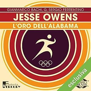 Jesse Owens: L'oro dell'Alabama (Olimpicamente) Hörbuch