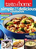 Taste of Home Simple and Delicious Cookbook All-New Edition!, Taste of Home Editorial Staff, 1617651559