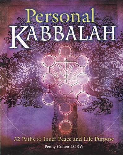 Personal Kabbalah: 32 Paths to Inner Peace and Life Purpose