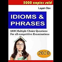 IDIOMS & PHRASES: 1800 MCQs (English Edition)