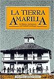 La Tierra Amarilla, Chris Wilson and David Kammer, 0890132410