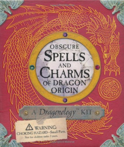 Obscure Spells and Charms of Dragon Origin: A Dragonology Kit