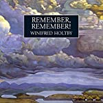 Remember, Remember | Winifred Holtby