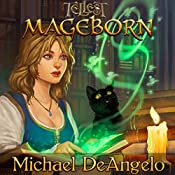 Mageborn: Tales of Tellest, Book 1 | Michael DeAngelo