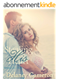 Stealing His Heart (Finding Love Book 2) (English Edition)