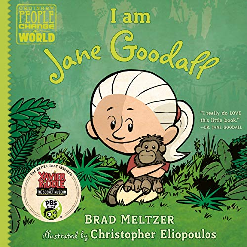 I am Jane Goodall (Ordinary People Change the World) (Biography Of Any Two Heroes Of The Environment)