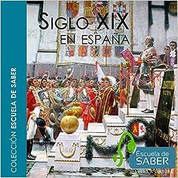 Historia del siglo XIX en España: Amazon.es: Hernández García, Ricardo: Libros
