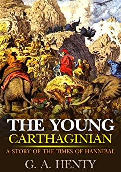 The life and times of hannibal of carthage