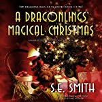A Dragonlings' Magical Christmas: The Dragonlings of Valdier, Book 1.3 | S. E. Smith