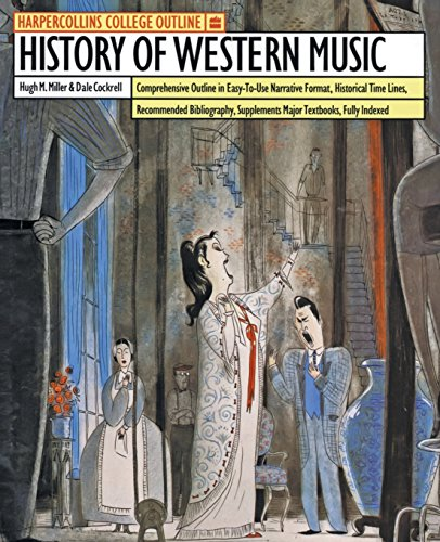 HarperCollins College Outline History of Western Music (HARPERCOLLINS COLLEGE OUTLINE SERIES)