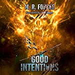 Good Intentions: Chaos of the Covenant, Book 6 | M.R. Forbes