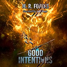 Good Intentions: Chaos of the Covenant, Book 6 Audiobook by M.R. Forbes Narrated by Jeff Hays