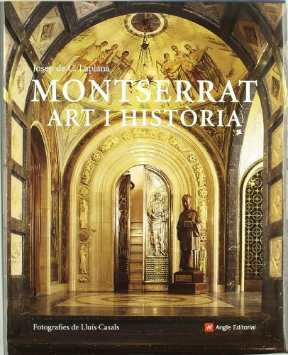 Descargar Libro Montserrat. Art I Història De Josep Josep De C. Laplana