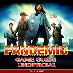Pandemic a New Challenge Game Guide Unofficial |  The Yuw