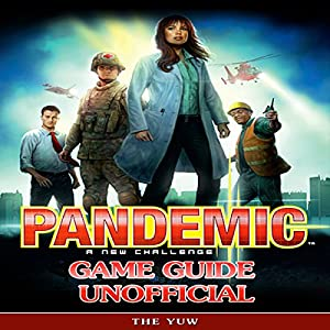 Pandemic a New Challenge Game Guide Unofficial Audiobook