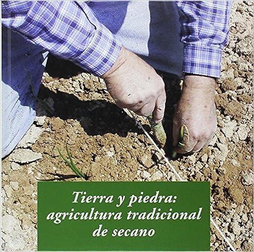 Tierra y piedra: agricultura tradicional de secano de Alba Gros Santasusana