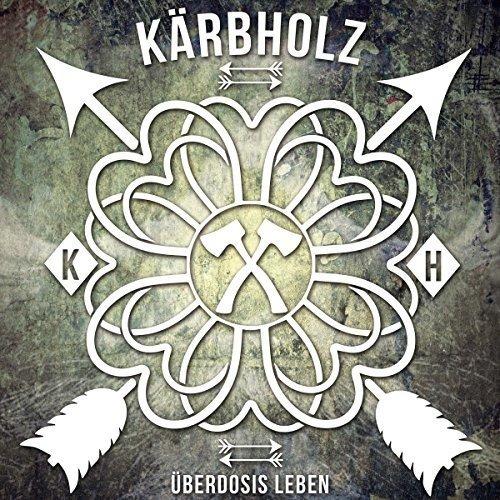 Vinilo : Kärbholz - Ueberdosis Leben (Germany - Import)