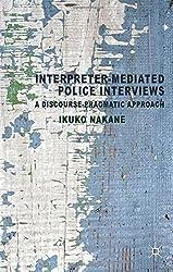 Interpreter-mediated Police Interviews