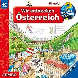 Wir entdecken Österreich (Wieso? Weshalb? Warum?)