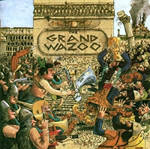 Frank Zappa Amp The Mothers Of Invention The Grand Wazoo