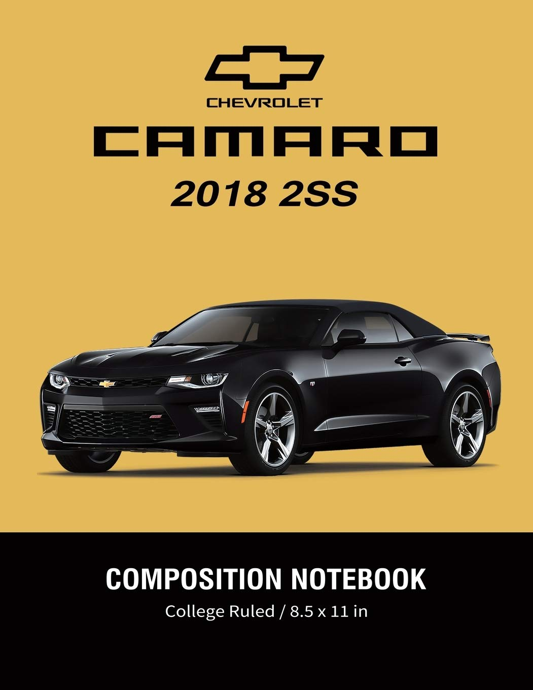 Chevrolet Camaro 2018 2ss Composition Notebook College Ruled 8 5 X 11 In American Muscle Cars Supercars Notebook Lined Composition Book Diary Journal Notebook Amazon De Supercar Sam Fremdsprachige Bücher