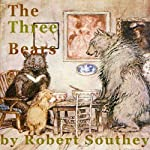 The Three Bears | Robert Southey